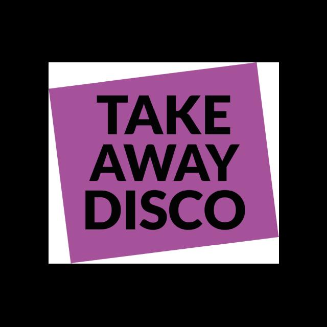TakeAway Disco